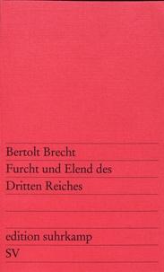 Bertolt Brecht - Furcht und Elend des Dritten Reiches.