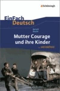 Bertolt Brecht: Mutter Courage und ihre Kinder - EinFach Deutsch ...verstehen.