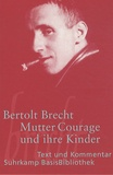 Bertolt Brecht - Mutter Courage und ihre Kinder.