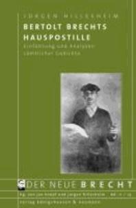 Bertolt Brechts Hauspostille - Einführung und Analysen sämtlicher Gedichte.