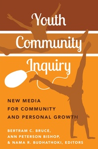 Bertram Bruce et Ann peterson Bishop - Youth Community Inquiry - New Media for Community and Personal Growth.