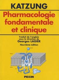 Bertram G. Katzung - Pharmacologie fondamentale et clinique.