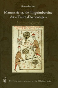 "Bertran Boysset - Manuscrit 327 de l'Inguimbertine dit ""Traité d'arpentage""."