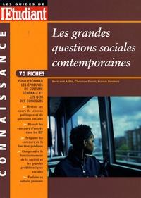 Bertrand Affilé et Christian Gentil - Les grandes questions sociales contemporaines.