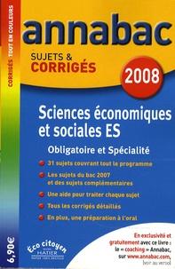 Bertrand Affilé et Jean-Marc Gauducheau - Sciences économiques et sociales ES - Sujets et corrigés.