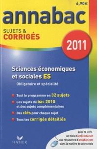 Bertrand Affilé et Jean-Marc Gauducheau - Sciences économiques et sociales - Sujets et corrigés 2011.