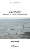 Bertrand Arbogast - La tondue - Un amour de jeunesse franco-allemand.