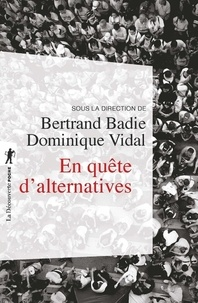 Bertrand Badie et Dominique Vidal - En quête d'alternatives.