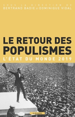 Le retour des populismes. L'état du monde  Edition 2019