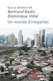 Bertrand Badie et Dominique Vidal - Un monde d'inégalités.