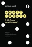 Bertrand Badré - Money honnie - Et si la finance sauvait le monde ?.