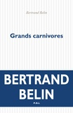 Bertrand Belin - Grands carnivores.