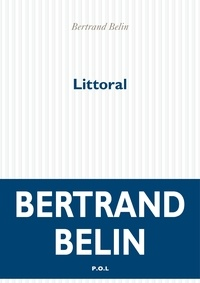 Bertrand Belin - Littoral.