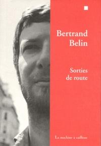 Bertrand Belin - Sorties de route.
