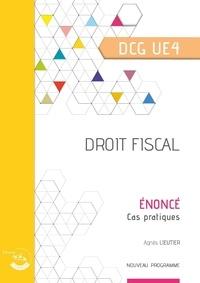 Bertrand Beringer - Droit fiscal UE 4 du DCG - Enoncé.