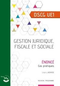 Manuels à télécharger en ligne Gestion juridique, fiscale et sociale UE 1 du DSCG  - Enoncé