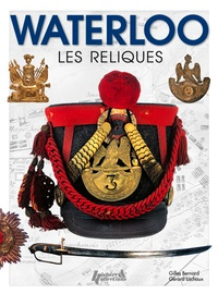 Histoiresdenlire.be Waterloo - Les reliques 1815-2015 Image