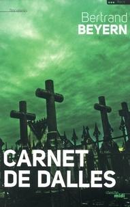 Bertrand Beyern - Carnet de dalles.