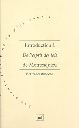 Bertrand Binoche et Pierre Macherey - Introduction à De l'esprit des lois de Montesquieu.