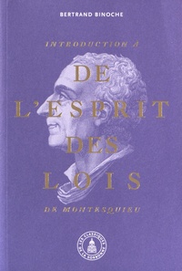 Bertrand Binoche - Introduction à De l'esprit des lois de Montesquieu.