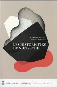 Bertrand Binoche et Arnaud Sorosina - Les historicités de Nietzsche.