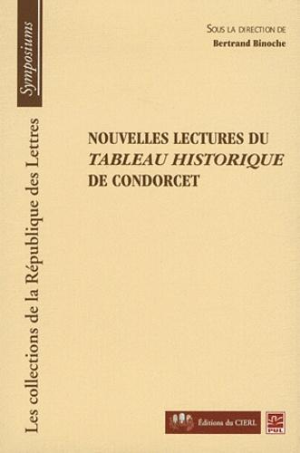 Bertrand Binoche - Nouvelles lectures du Tableau historique de Condorcet.