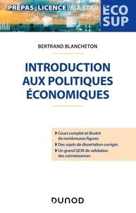 Bertrand Blancheton - Introduction aux politiques économiques.