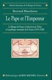 Bertrand Blancheton - Le Pape et l'Empereur - La Banque de France, la direction du Trésor et la politique monétaire de la France (1914-1928).