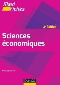 Bertrand Blancheton - Maxi fiches de Sciences économiques - 3e éd..