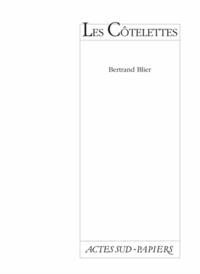 Bertrand Blier - Les côtelettes.