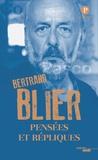 Bertrand Blier - Pensées et répliques.