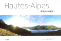 Bertrand Bodin et Marianne Boilève - Hautes-Alpes - Des paysages....