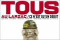 Bertrand Bonello et Gilles Clément - Tous au Larzac - Ce n'est qu'un début.
