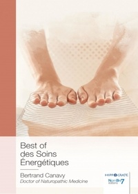 Bertrand Canavy - Best of des soins energetiques.
