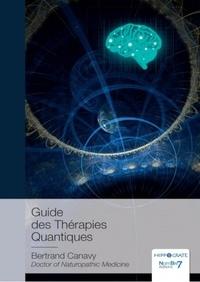 Bertrand Canavy - Guide des Thérapies Quantiques.