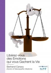 Libérez-vous des émotions qui vous gâchent la vie.pdf