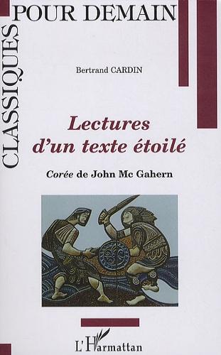 Bertrand Cardin - Lectures d'un texte étoilé - Corée de John McGahern.