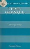 Bertrand Castro et Paul Caubère - Chimie organique (2) - Dynamique chimique.