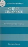 Bertrand Castro et Paul Caubère - Chimie organique (3) - Composés organiques complexes.