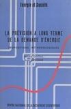 Bertrand Chateau et Bruno Lapillonne - La prévision à long terme de la demande d'énergie : propositions méthodologiques.