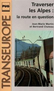 Bertrand Chateau et Jean-Marie Martin - .