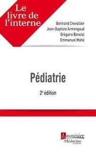 Bertrand Chevallier et Grégoire Benoist - Pédiatrie.