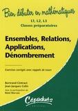 Bertrand Cintract et Jean-Jacques Colin - Ensembles, relations, applications, dénombrement - L1, L2, L3, classes préparatoires.