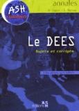 Bertrand Coppin et Eric Marteau - Le DEES - Sujets et corrigés.