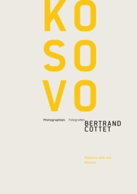 Bertrand Cottet - Kosovo.