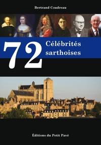 Bertrand Coudreau - 72 célébrités sarthoises.