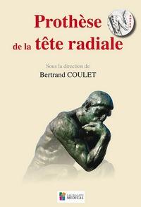 Bertrand Coulet - Prothèse de la tête radiale.