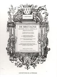 Bertrand d' Argentré - L'histoire de Bretagne des rois, ducs, comtes et princes d'icelle - 2 volumes.