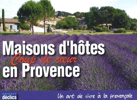 Bertrand Dalin et Pascaline Ferlin-Vincens - Maisons d'hôtes coup de coeur en Provence.