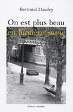 Bertrand Daudey - On est plus beau en lumière jaune.